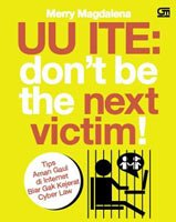 UU ITE: Don't Be The Next Victim