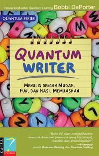 Sistem Empat Langkah Menjadi Quantum Writer dari Bobbi DePorter