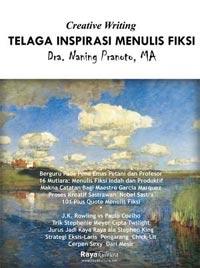 Buku Telaga Inspirasi Menulis Fiksi Karya Naning Pranoto
