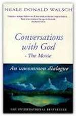 Conversations With God, Sebuah Momen Dalam Kehidupan Neale Donald Walsch