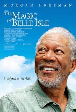 The Magic Of Belle Isle, Sebuah Kisah Tentang Imajinasi Yang Mencerahkan