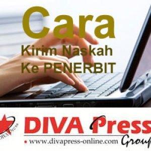 Cara Kirim Naskah Ke Diva Press Jogja